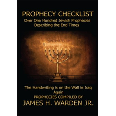 Prophecy Checklist over One Hundred Bible Prophecies Counting Down to the Second Coming of Jesus Christ - (Preparation For The Coming Of Jesus Christ)