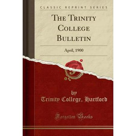 The Trinity College Bulletin (Paperback) (Trinity College Halloween)