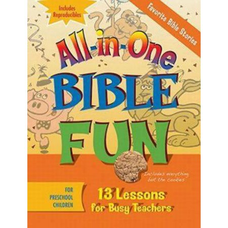 All-In-One Bible Fun for Preschool Children: Favorite Bible Stories : 13 Lessons for Busy Teachers