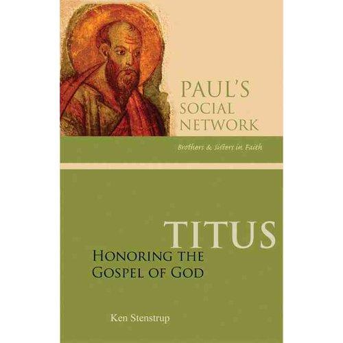 Titus: Honoring the Gospel of God