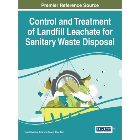 Control and Treatment of Landfill Leachate for Sanitary Waste Disposal -