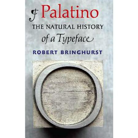 Palatino : The Natural History of a Typeface