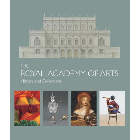The Royal Academy of Arts : History and