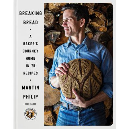 Breaking Bread : A Baker's Journey Home in 75 (In The Breaking Of The Bread Bob Hurd)