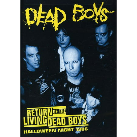 Dead Boys: Return of the Living Dead Boys: Halloween Night 1986 (DVD) - Halloween Night Club London 2017