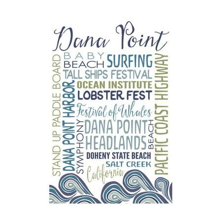 Dana Point, California - Typography Print Wall Art By Lantern Press - City Of Dana Point Halloween