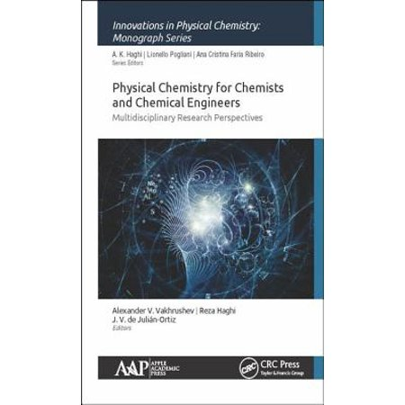 Physical Chemistry for Chemists and Chemical Engineers : Multidisciplinary Research