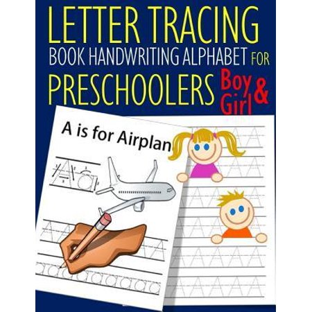 Letter Tracing Book Handwriting Alphabet for Preschoolers Boy and Girl: Letter Tracing Book -Practice for Kids - Ages 3+ - Alphabet Writing Practice - (Sql Trace Id 2 Was Started By Login)