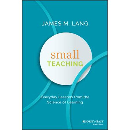 Small Teaching : Everyday Lessons from the Science of - Halloween Science Lesson Plans Middle School