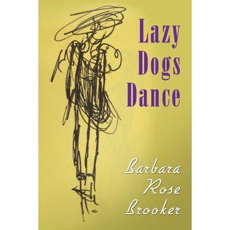 Lazy Dogs Dance - eBook