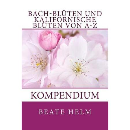 Bach-Bluten Und Kalifornische Bluten Von A-Z : Kompendium (Blüten In Herz-form)