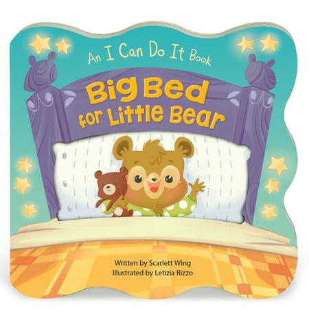 I Can Do It: Big Bed for Little Bear (Board Book) Big Bear Little Bear