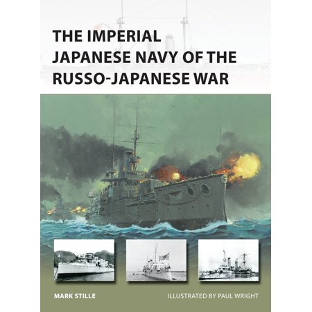 The Imperial Japanese Navy Of The Russo Japanese War