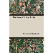 The Story of Irving Berlin - eBook