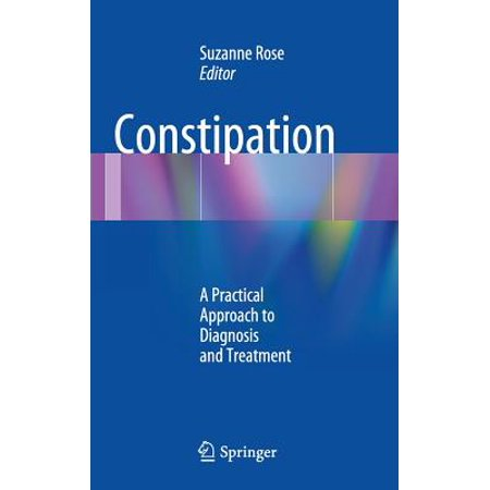 Constipation : A Practical Approach to Diagnosis and