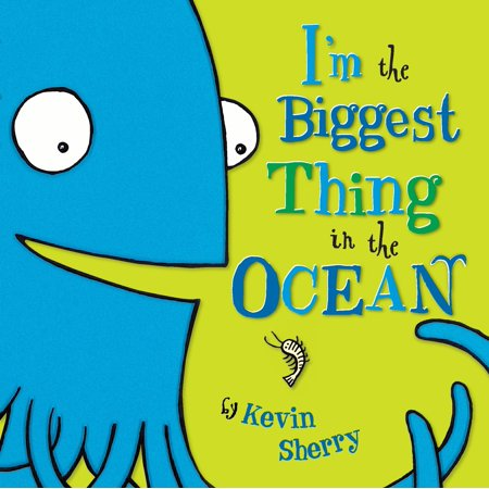 Im the Biggest Thing in the Ocean (Board Book) (2ne1 Im The Best)