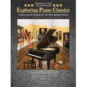 Exploring Piano Classics: Exploring Piano Classics Technique: A Masterwork Method for the Developing Pianist (Paperback)