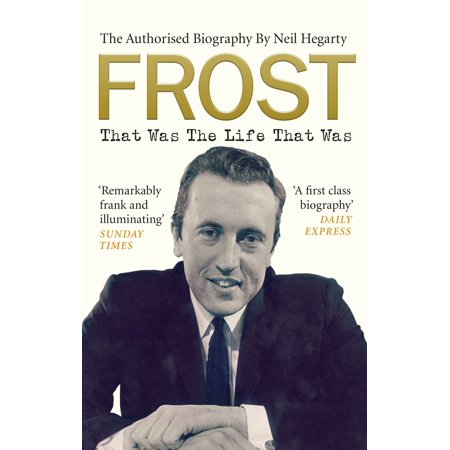 Frost: That Was The Life That Was - eBook