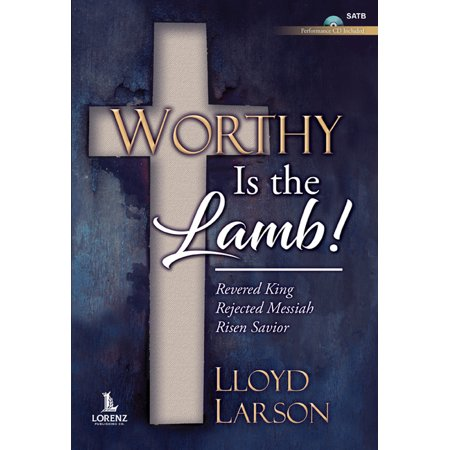 Worthy Is the Lamb! - Satb with Performance CD (Other) Worthy Is The Lamb Darlene Zschech