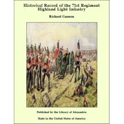 Historical Record of the 71st Regiment Highland Light Infantry - eBook