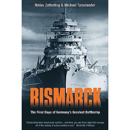 Bismarck : The Final Days of Germany