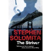 The Striver : A New York Noir Thriller