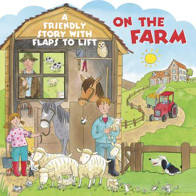 On the Farm : A Friendly Story with Flaps to Lift](Farm Story 2 Cheats Halloween)