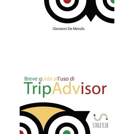 Breve guida all'uso di TripAdvisor - eBook (Tripadvisor Europa)