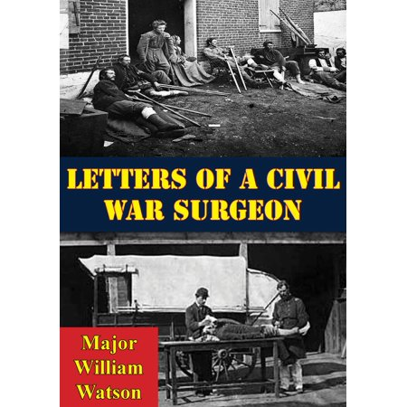 Letters Of A Civil War Surgeon - eBook