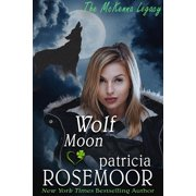 Wolf Moon (The McKenna Legacy 7) - eBook