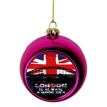 London Is Always A Good Idea United Kingdom Uk Gb Great Britian Bauble Christmas Ornaments Pink Bauble Tree Xmas Balls