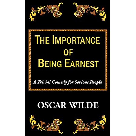 The Importance of Being Earnest-A Trivial Comedy for Serious (Comedy Of Manners The Importance Of Being Earnest)