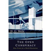 The Open Conspiracy (Paperback)