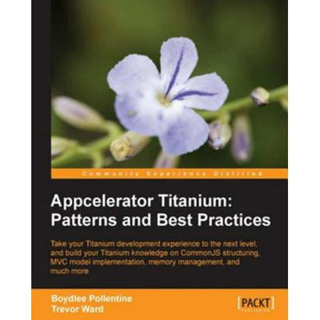 Appcelerator Titanium: Patterns and Best Practices -