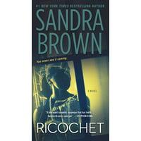 Ricochet : A Novel