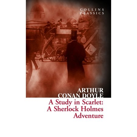 A Study in Scarlet: A Sherlock Holmes Adventure (Collins Classics) - eBook - Halloween In Fort Collins 2017