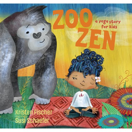 Kids Zoo (Zoo Zen : A Yoga Story for Kids)