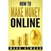How to Make Money Online - eBook