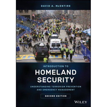 - Introduction to Homeland Security : Understanding Terrorism Prevention and Emergency Management
