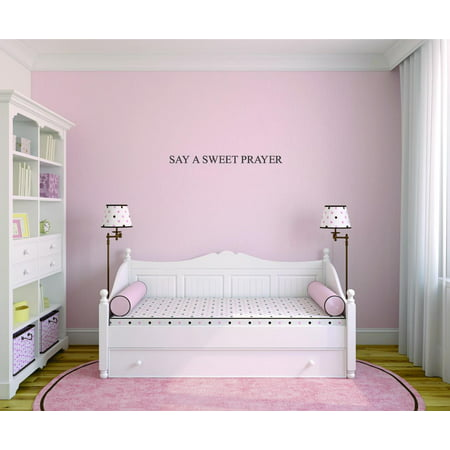 Custom Decals - Prices Reduced - Wall Sticker : Say A Sweet Prayer Bedroom Quote Kids Teen Boy Girl Family Home Decor 8x20