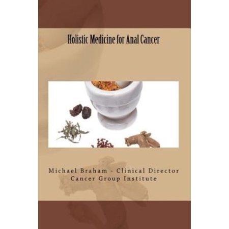 Holistic Medicine For Anal Cancer