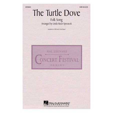 Hal Leonard The Turtle Dove SATB arranged by Linda - Turtle Dove Meaning