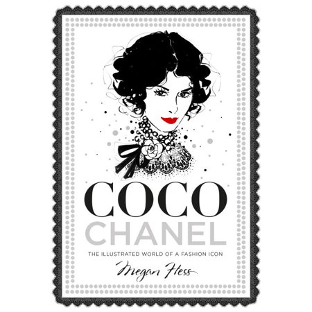 Coco Chanel : The Illustrated World of a Fashion
