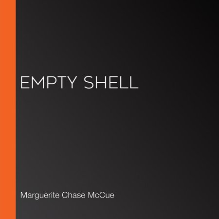 Empty Shell - Audiobook