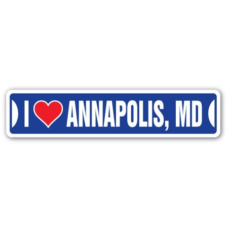 I Love Annapolis  Maryland Street Sign Md City State Us Wall Road Gift