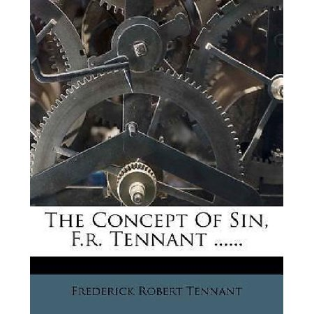 The Concept Of Sin  F R  Tennant