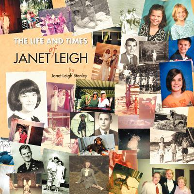 The Life and Times of Janet Leigh by