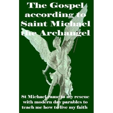Saint Michael Archangel - The Gospel According to Saint Michael the Archangel