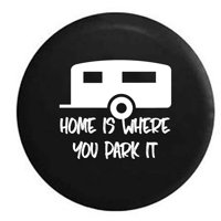 Home is Where You Park It Camper Spare Tire Cover Vinyl Black 27.5 in