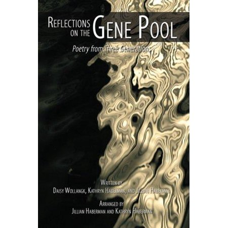 Reflections on the Gene Pool: Poetry from Three Generations - image 1 de 1